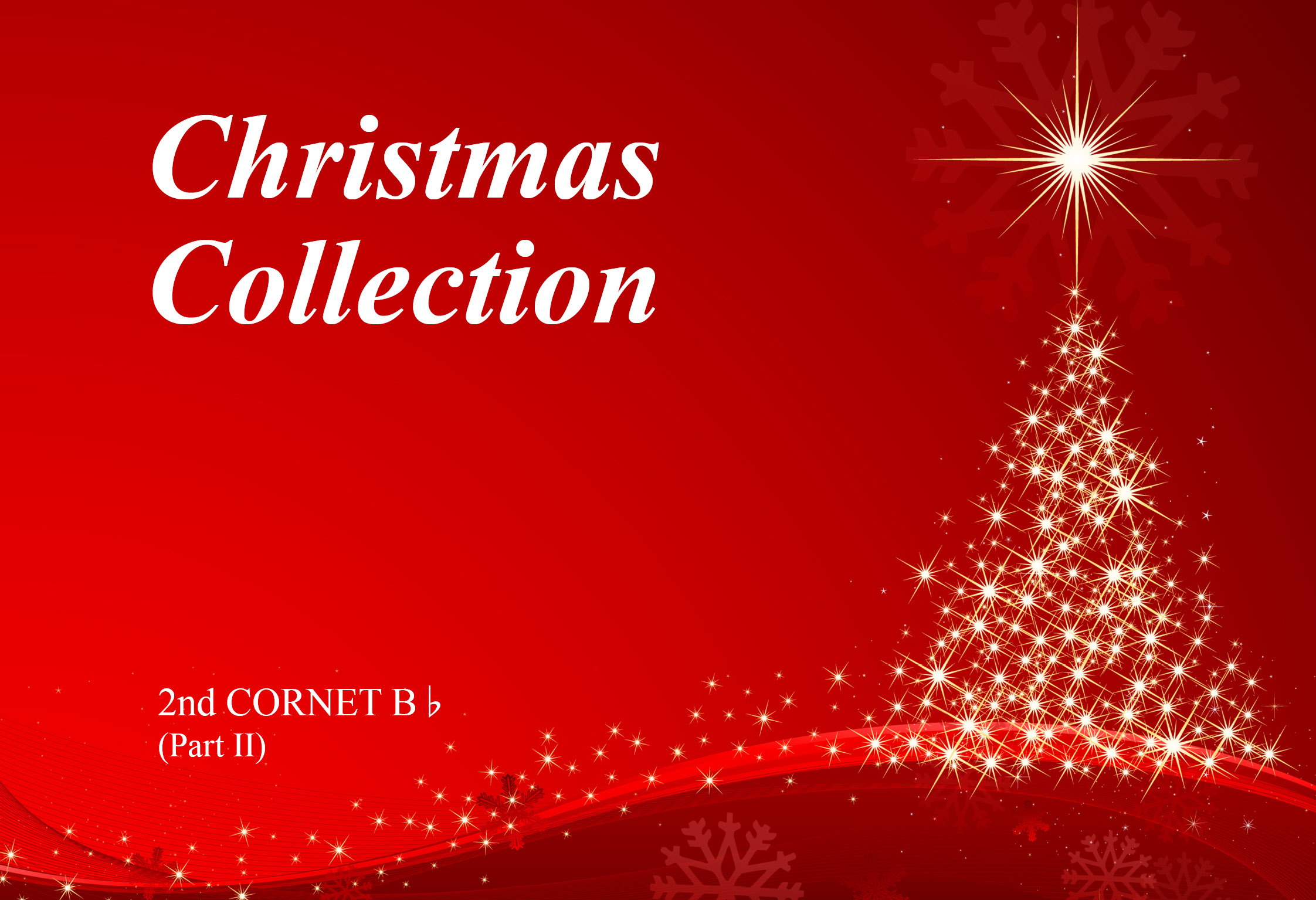 Christmas Collection - 2nd Cornet Bb part II - Large Print A4