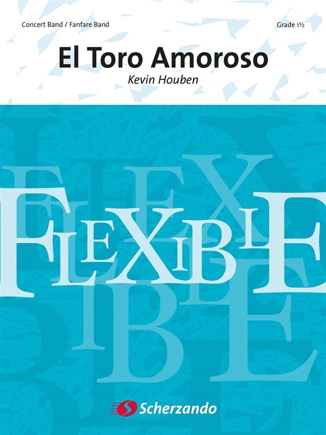 El Toro Amoroso (Flexible Ensemble - Score and Parts)