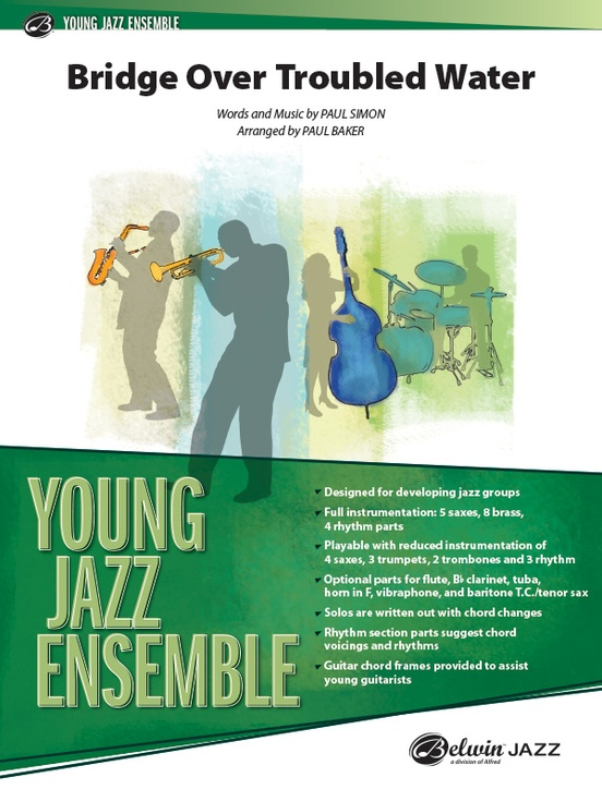 Bridge Over Trouble Water (Jazz Ensemble - Score and Parts)