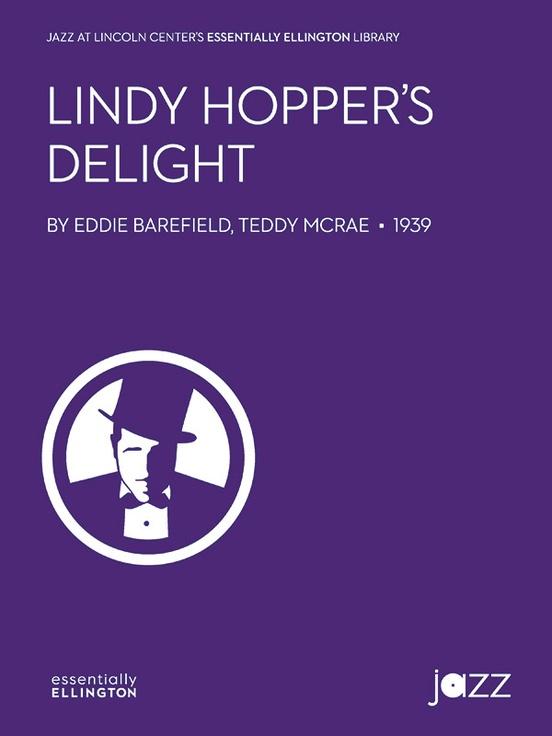 Lindy Hopper's Delight (Jazz Ensemble - Score and Parts)