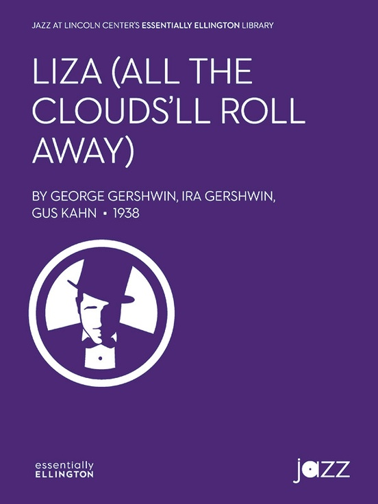 Liza (All the Clouds'll Roll Away) (Jazz Ensemble - Score and Parts)