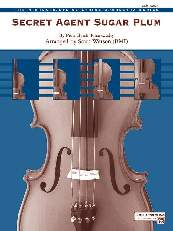 Secret Agent Sugar Plum (String Orchestra - Score and Parts)
