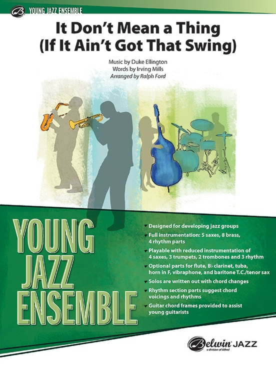 It Don't Mean a Thing (If It Ain't Got That Swing) (Young Jazz Ensemble - Score and Parts)