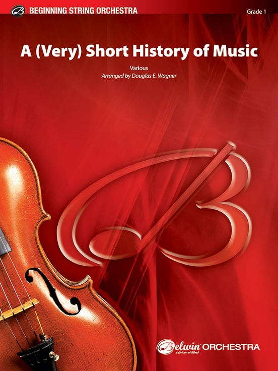 A (Very) Short History of Music (String Orchestra – Score and Parts)