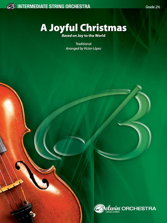 A Joyful Christmas (String Orchestra – Score and Parts)