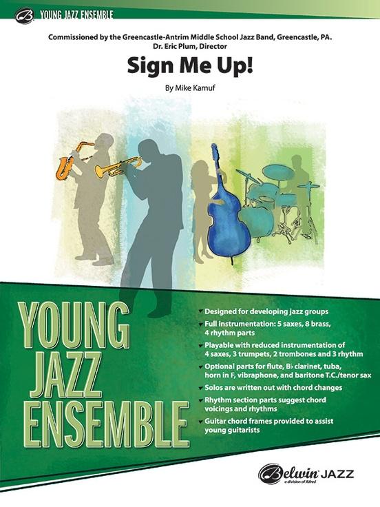 Sign Me Up! (Jazz Ensemble - Score and Parts)