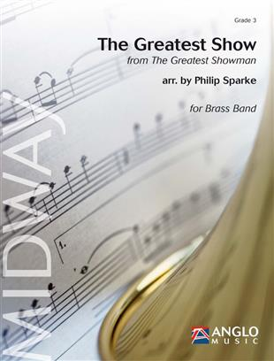 The Greatest Show (from The Greatest Showman) (Brass Band - Score and Parts)