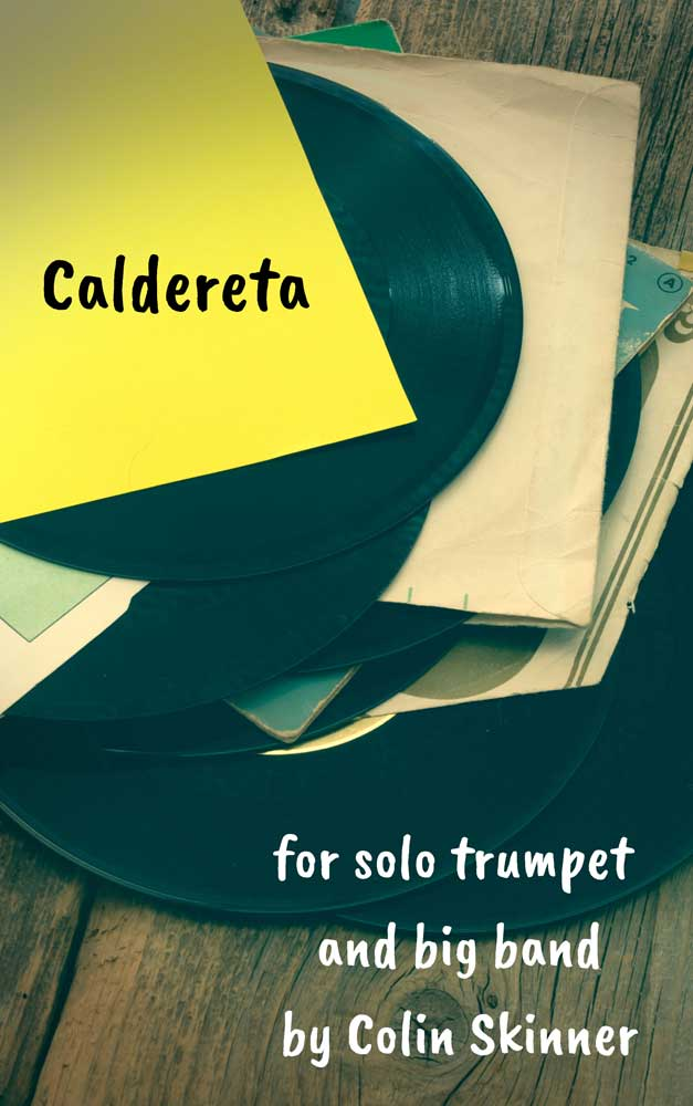 Caldereta (Trumpet Solo with Big Band - Score and Parts)