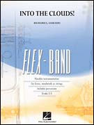 Into the Clouds! (Flex Band - Score and Parts)