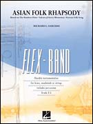 Asian Folk Rhapsody (Flex Band - Score and Parts)