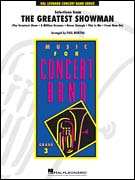The Greatest Showman, Selections from (Concert Band - Score and Parts)