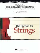 The Greatest Showman, Highlights from (String Orchestra - Score and Parts)