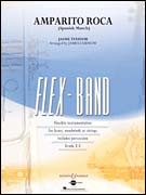 Amparito Roca (Spanish March) (Flex Band - Score and Parts)