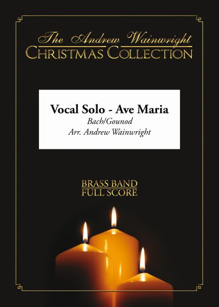 Ave Maria Vocal Solo (Brass Band - Score and Parts)