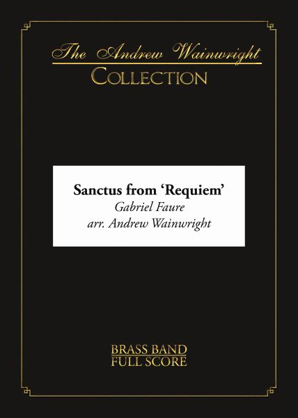 Sanctus from Requiem (Brass Band - Score and Parts)