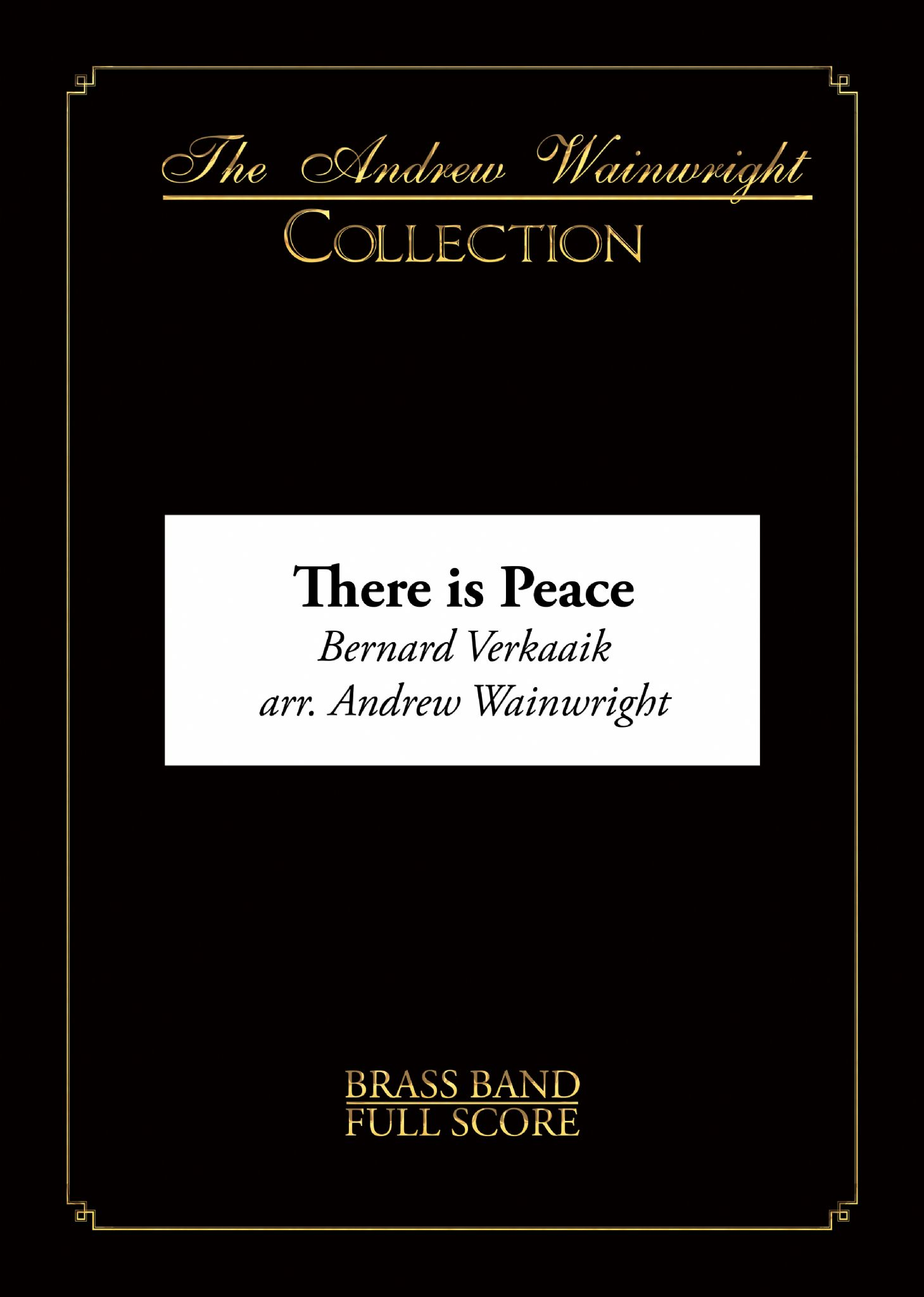 There is Peace (Brass Band - Score and Parts)