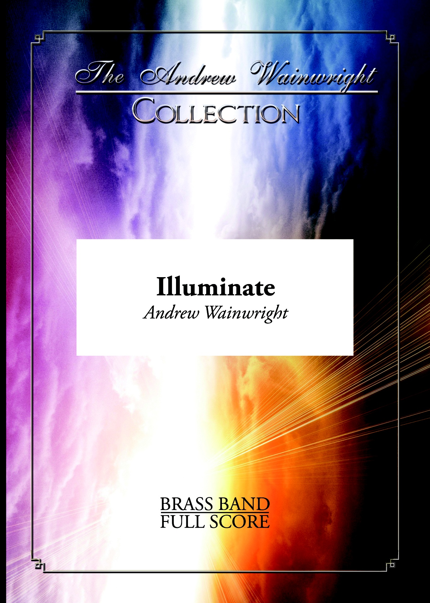 Illuminate (Brass Band - Score and Parts)