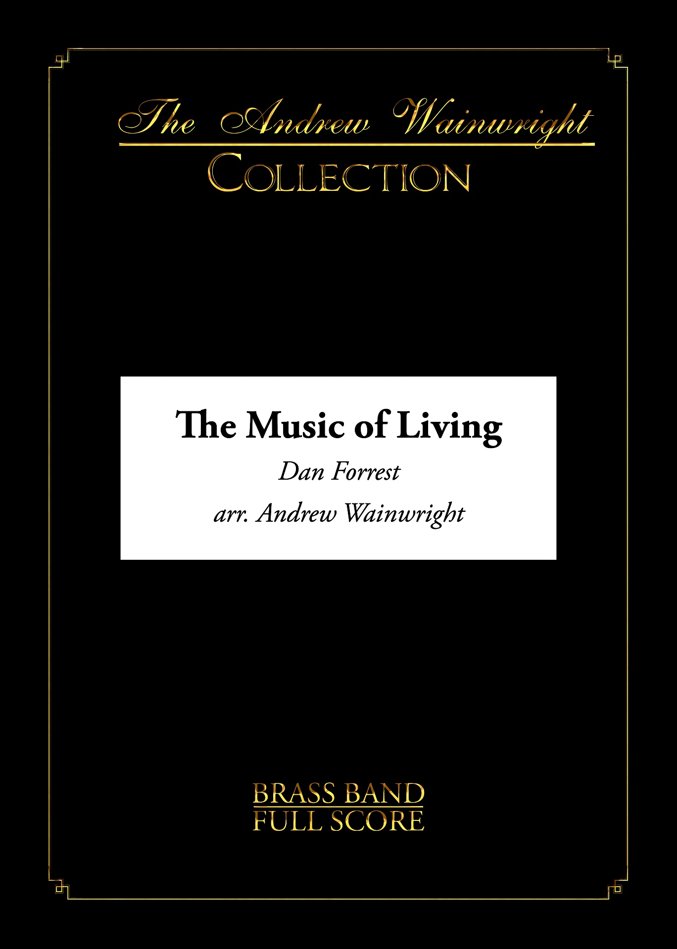 The Music of Living (Brass Band - Score and Parts)