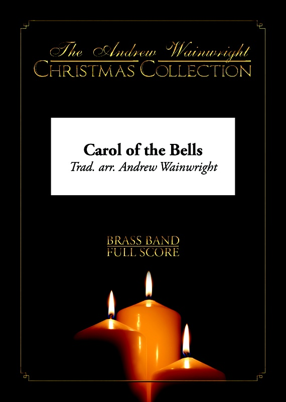 Carol of the Bells (10 Piece Brass Ensemble)