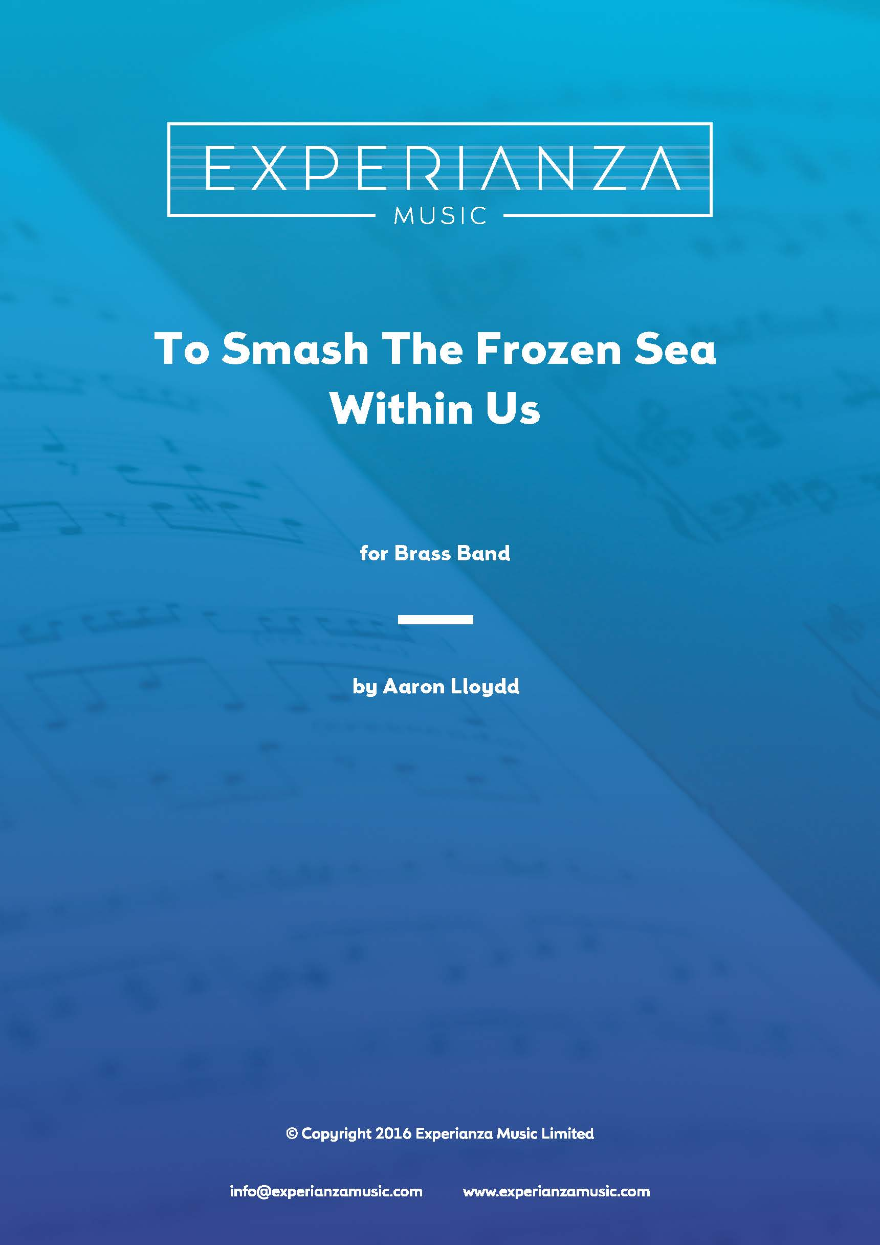 To Smash the Frozen Sea Within Us (Brass Band - Score and Parts)