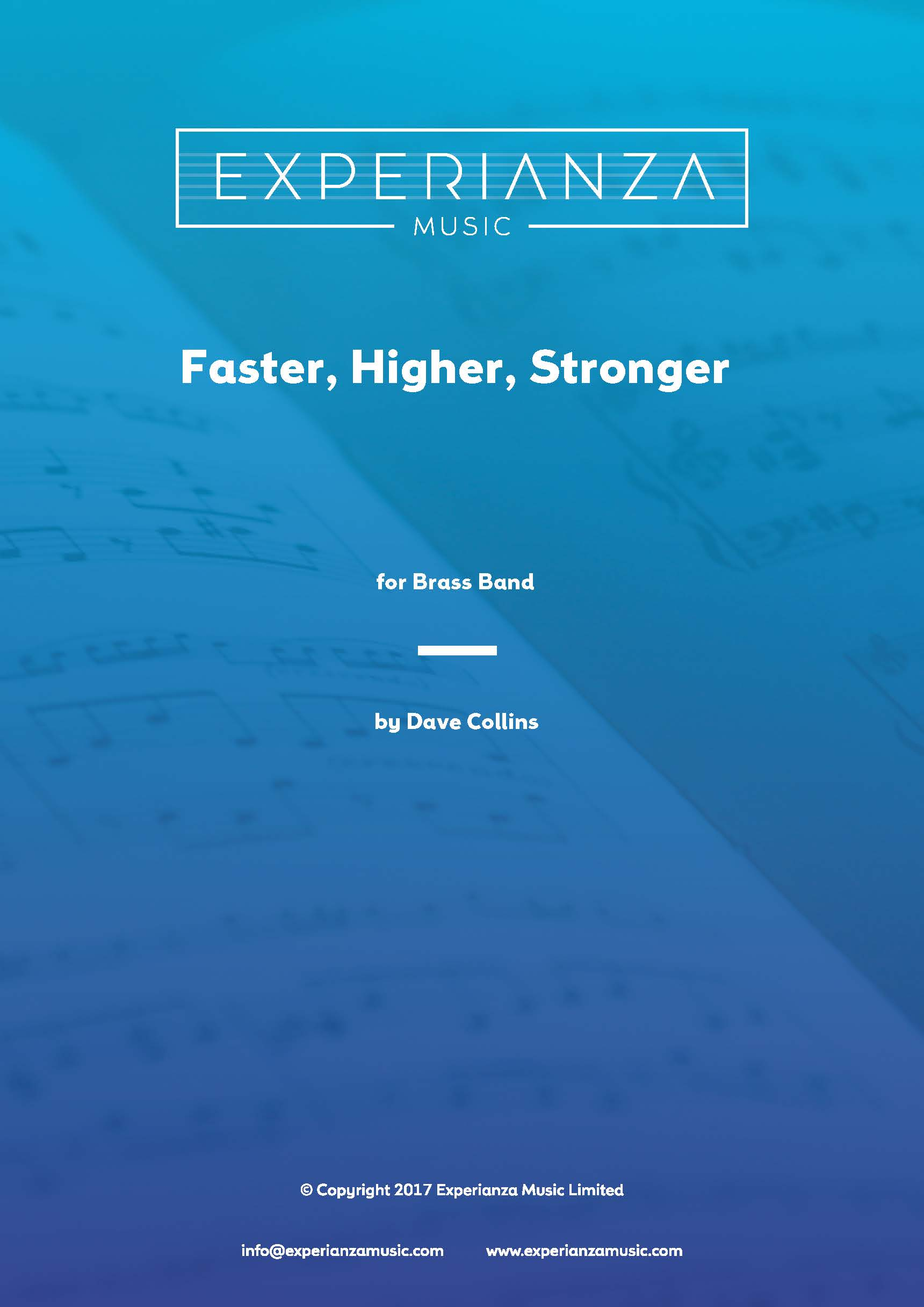 Faster, Higher, Stronger (Brass Band - Score and Parts)