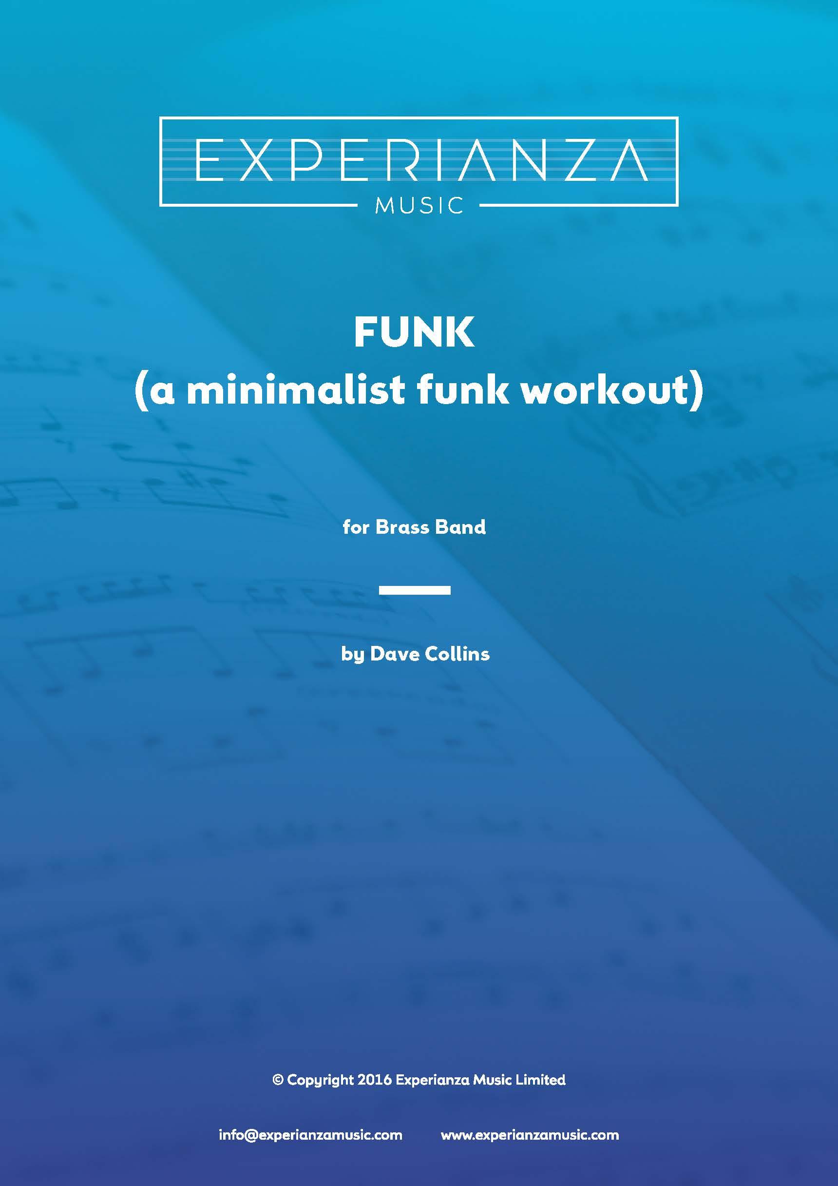 FUNK (A Minimalist Funk Workout) (Brass Band - Score and Parts)