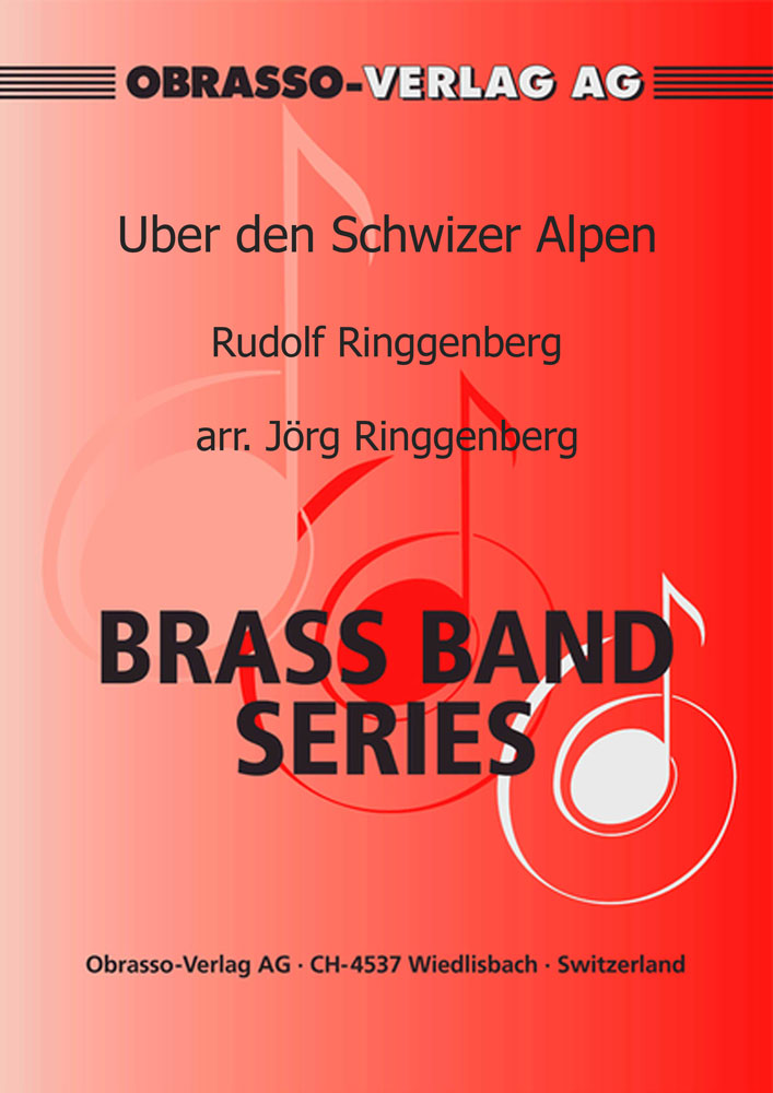 Uber den Schwizer Alpen (Brass Band - Score and Parts)