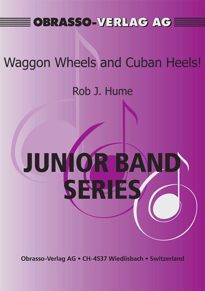 Waggon Wheels and Cuban Heels! (4 Part Flexible Ensemble - Score and Parts)
