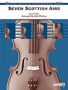 Seven Scottish Airs (Advanced String Orchestra)