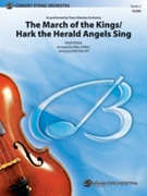 MARCH OF THE KINGS, The/ HARK THE HERALD ANGELS SING  (String Orchestra)