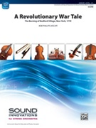 REVOLUTIONARY WAR TALE, A  (String Orchestra)