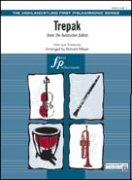 TREPAK (from The Nutcracker Ballet) (Full Orchestra)