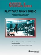 PLAY THAT FUNKY MUSIC (Gordon Goodwin Jazz)