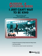 I JUST CAN'T WAIT TO BE KING (Gordon Goodwin Jazz)