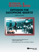 DIFFUSON FOR SAX QUARTET (Gordon Goodwin Jazz)