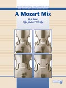 MOZART MIX, A (String Orchestra)
