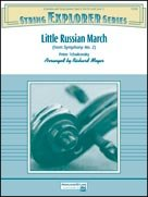 LITTLE RUSSIAN MARCH (String Orchestra)