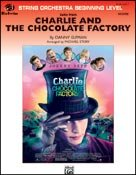 CHARLIE AND THE CHOCOLATE FACTORY (Suite) (String Orchestra)