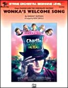 WONKA'S WELCOME SONG (from Charlie and the Chocolate Factory) (String Orchestra)