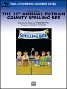 25th ANNUAL PUTNAM COUNTY SPELLING BEE, The (Full Orchestra)