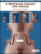 WESTWARD JOURNEY AND JUBILEE, A (String Orchestra)