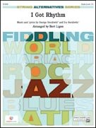 I GOT RHYTHM (String Alternatives Series)