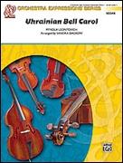 UKRANIAN BELL CAROL (Very Beginning String Orchestra)