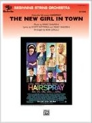 NEW GIRL IN TOWN, The (from Hairspray) (String Orchestra)