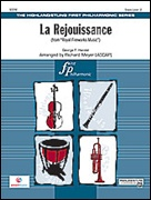 LA REJOUISSANCE (from Royal Fireworks Music) (Easy Full Orchestra)