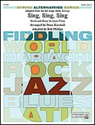 SING, SING, SING (adapted from the stage show Barrage)  (String Alternatives Series)