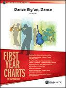DANCE BIG UN DANCE (First Year Charts)