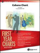 CUBANO CHANT (First Year Charts)