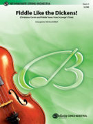 FIDDLE LIKE DICKENS (String Orchestra)