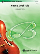 HAVE A COOL YULE (String Orchestra)